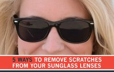how to fix scratched lenses