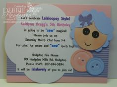 Lalaloopsy birthday party invite for my 5 year old granddaughter. Stampin' Up! products by Debbie Henderson, Debbie's Designs.