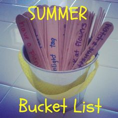 Summer Bucket List!  Must to for the kids this summer
