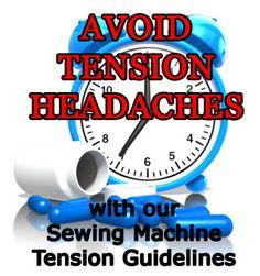 Sewing machine tension adjustments to make