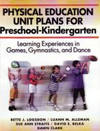 Physical Education Unit Plans for Preschool-Kindergarten