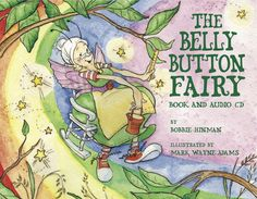 In this award-winning children's picture book with audio CD, a grandmotherly fairy visits newborns in the hospital and gives them each a belly button. She makes sure each baby gets just one, and that it is exactly in the middle.
