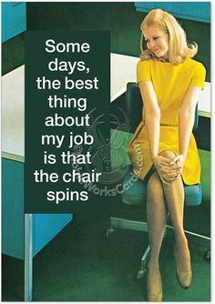 Office Humor, Career Jokes, Work Humor Swivel Chair  Hilarious Photo Birthday Greeting Card Nobleworks