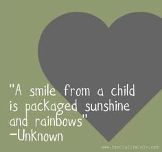 A smile from a child....