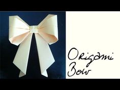 ▶ Origami Bow Tutorial (non-traditional origami) - YouTube