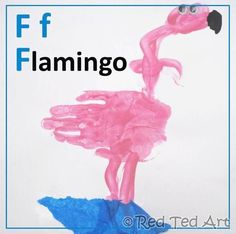 F is for Flamingo- cute ideas for handprint art for every letter of the alphabet