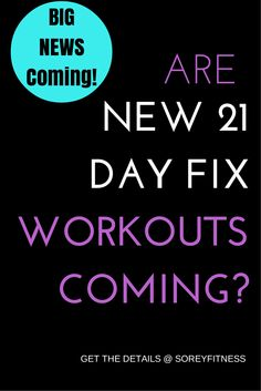 Have you heard the rumors? There is going to be NEW News about the 21 Day Fix & Autumn Calabrese's workouts coming very soon! Make sure to get on our list for more info! http://soreyfitness.com/beachbody-2/new-autumn-calabrese-workout/