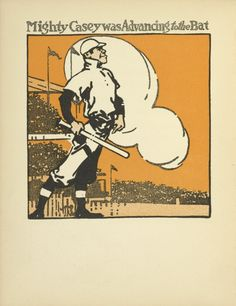 Mighty Casey was Advancing to the Bat, Casey at the Bat, 1912, A.G> Spalding Collection, NYPL, USA