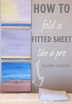a video tutorial showing how to fold a fitted sheet like a pro, so easy!
