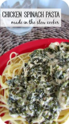 Slow Cooker Spinach Chicken Pasta Recipe! It's so easy and tasty!