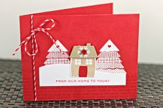 From Our Home To Yours Card by Erin Lincoln for Papertrey Ink (November 2013)