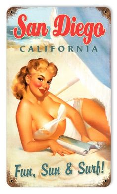 Pin-Up Girl Metal Sign, $39.97 (http://www.jackandfriends.com/vintage-san-diego-pinup-metal-sign/)