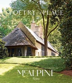 his volume features the recent projects of McAlpine, one of the country's most highly respected architecture and interior design firms, renowned for its timeless houses exemplifying the charm and elegance of traditional and vernacular English, American, and European styles blended with a modern sensibility. #coffeetablebook #mcapline #design #homedecor #interiordesign #architecture #europeandesign #englishedesign #americandesign