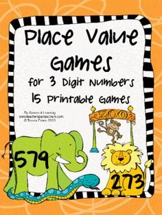 Place Value Games for 3 Digit Numbers by Games 4 Learning - Math board games, I Have Who Has Games and Card Games. $