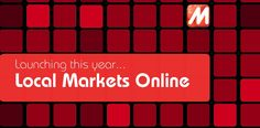 Local Markets Online  to be the recognized provider for community engagement  and distributor of market products