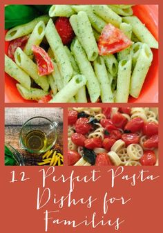 12 Perfect Pasta Dishes for Families