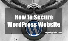 How Too #Secure #WordPress website