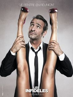 Ok so this movie opens tomorrow in France... when will it get to the states?! Les Infideles (The Players) Love Jean Dujardin! <3