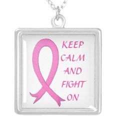 Keep Calm and fight on Breast Cancer necklace