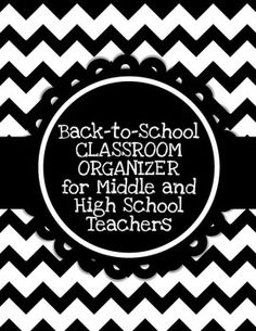EDITABLE Classroom Organizer for Middle/High School Teache