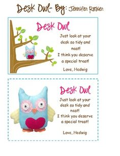 "I like this idea...  @Kristi Berry   Hedwig the Owl is a little stuffed owl I found at Kirkland's. I want to use him like the ""Elf on a Shelf"" and move him daily. I would sit him somewhere around the room where my kiddos can see him. If their desks are neat and clean they get a ""Desk Owl"" reward and treat of some kind. I took a picture of Hedwig and erased the background to insert him into the desk reward cards. You can also use the reward cards for upper grades just minus the moving owl."