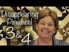 Disappearing Pinwheel 3 & 4: Easy Quilting With Layer Cakes! - YouTube