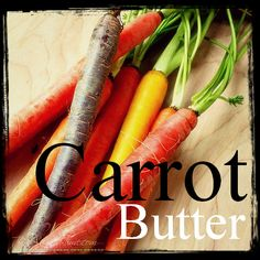 Vegan Carrot Butter - for sandwich spread or a veggie dip - from Canned-Time.com