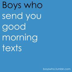boyfriend, guy, morning texts, morn text, thing