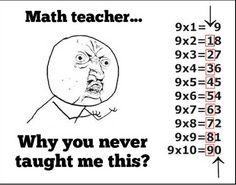 Math teacher…