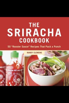 Random House The Sriracha Cookbook $ 15 - this could be a must have for my kitchen!