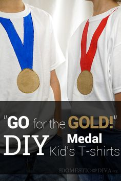 """The Domestic Diva » DIY: """"Go For The Gold!"""" Medal Kids T-shirts"""
