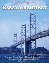 Essay Architect Essay Writing System; Grades 7-12
