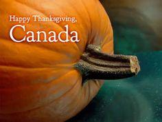 Happy Thanksgiving Canada!  (October 8th)