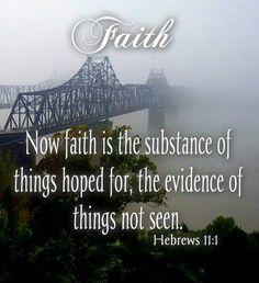 Hebrews 11:1 ❤