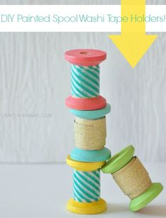 DIY Painted Spool Washi Tape Holders! #washicrafts #simplecrafts