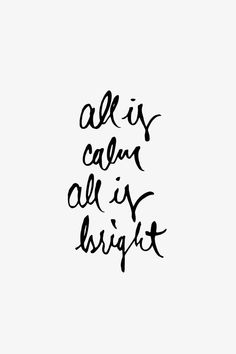 Live in calm and let