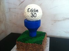 Golf ball cake for Eddie's 30th birthday!