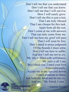 This poem was posted on facebook courtesy of The Compassionate Friends/USA. However, we think it applies equally well to survivors of sexual violence and other trauma.    What do you think?
