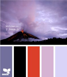 more volcanic hues