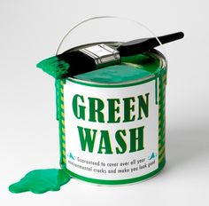 "Many companies are trying to portray the image that their products are safe for the environment in at-home use and in-factory production. The environmental marketing firm TerraChoice calls this act ""greenwashing,"" which is the practice of disingenuously spinning a product, service or policy as greener than it actually is."