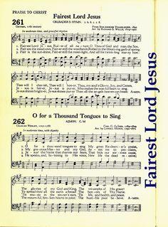 """Fairest Lord Jesus"" ~ Words written 17th Century; Music Arranged by Richard S Willis 19th Century"