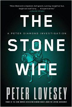 """The stone wife"" by Peter Lovesey / MYS LOVESEY [Oct 2014]"