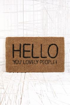 Lovely People Doormat at Urban Outfitters >>> I just read this in David Tennants voice. Search me if I know why.