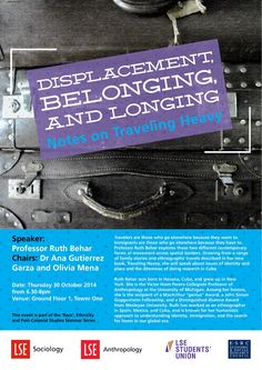 Anthropologist Ruth Behar will be giving a guest lecture at LSE on 30 October at the invitation of the REPS PhD network. Ground floor of Tower 1, 6.30pm - all welcome.