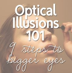 How to Make Your Eyes Look Bigger and Brighter in 9 Easy Steps