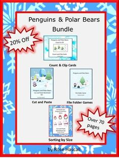 Bundle: Most of us adults aren't that fond of winter and snow. But to a child, winter and snow is a magical wonderland. Students can have a touch of winter fun with penguin and polar bears while practicing basic skills with this Penguins and Polar Bears Bundle.  It contains the following 4 products: Penguins and Polar Bears Cut and Paste Worksheet Set Penguins and Polar Bears File Folder Games Penguins and Polar Bears Count to 20 Count and Clip Cards Sorting by Size-Penguins and Polar Bears