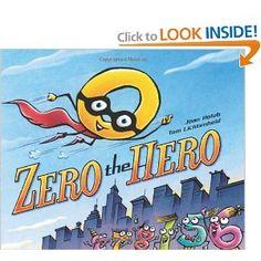 Zero the Hero: Joan Holub, Tom Lichtenheld: