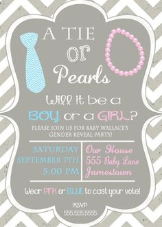 Not sure if I'm into the whole gender reveal party thing but this is cute. Ties and Pearls Gender Reveal Party Invitation Chevron by DaxyLuu, $13.00 baby reveal parties, gender reveal invitation ideas, gender reveal parties, bow ties, baby gender reveal invitations, invit chevron, reveal idea, babi shower, baby showers