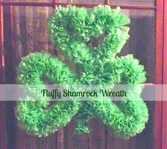 Fluffy Shamrock Wreath Project