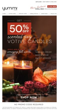 50% OFF Scented Soy Votive Jars! Available in 3 amazing fall scents: Vanilla Cream, Baked Spice, and Sweet Berries.